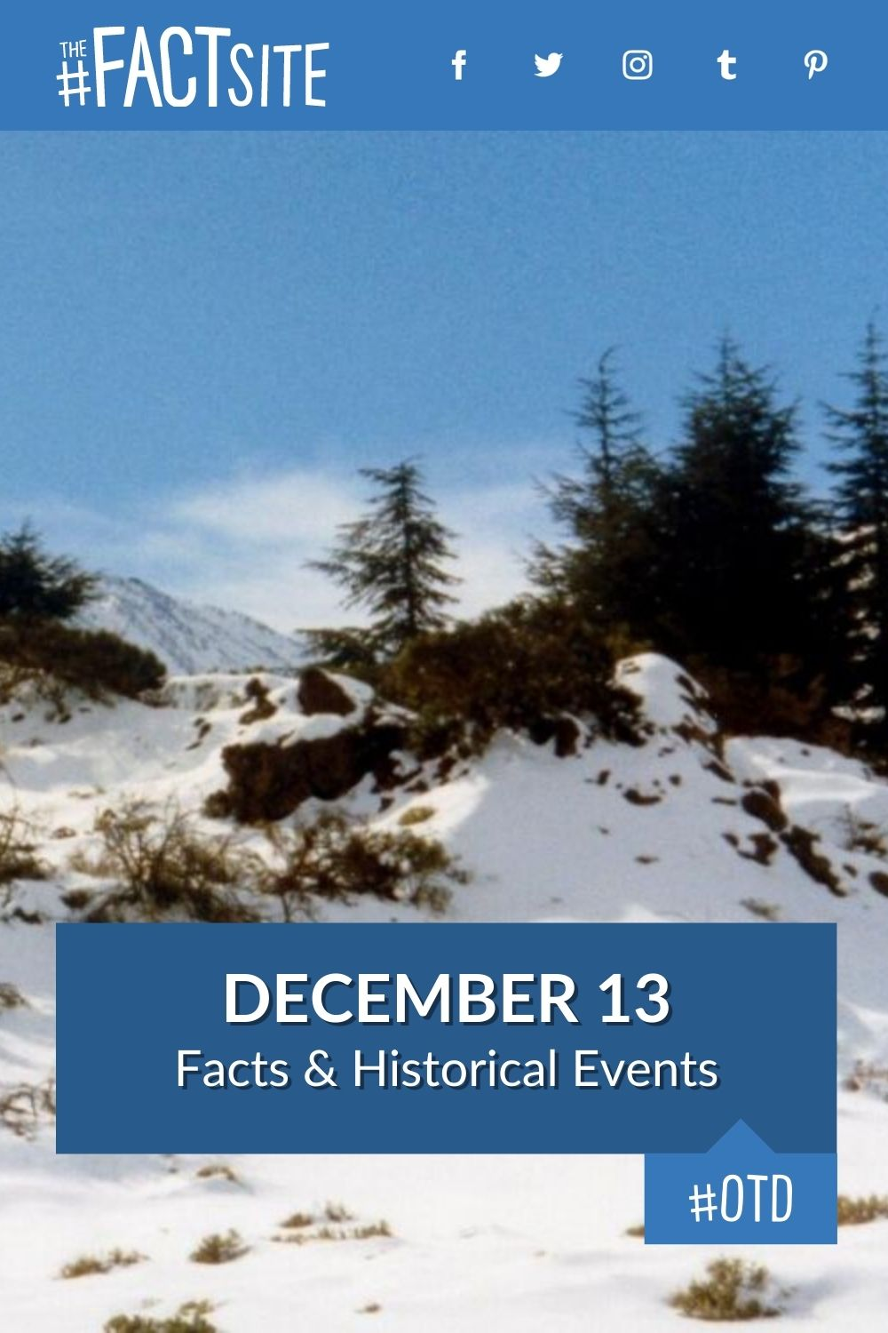Facts & Historic Events That Happened on December 13