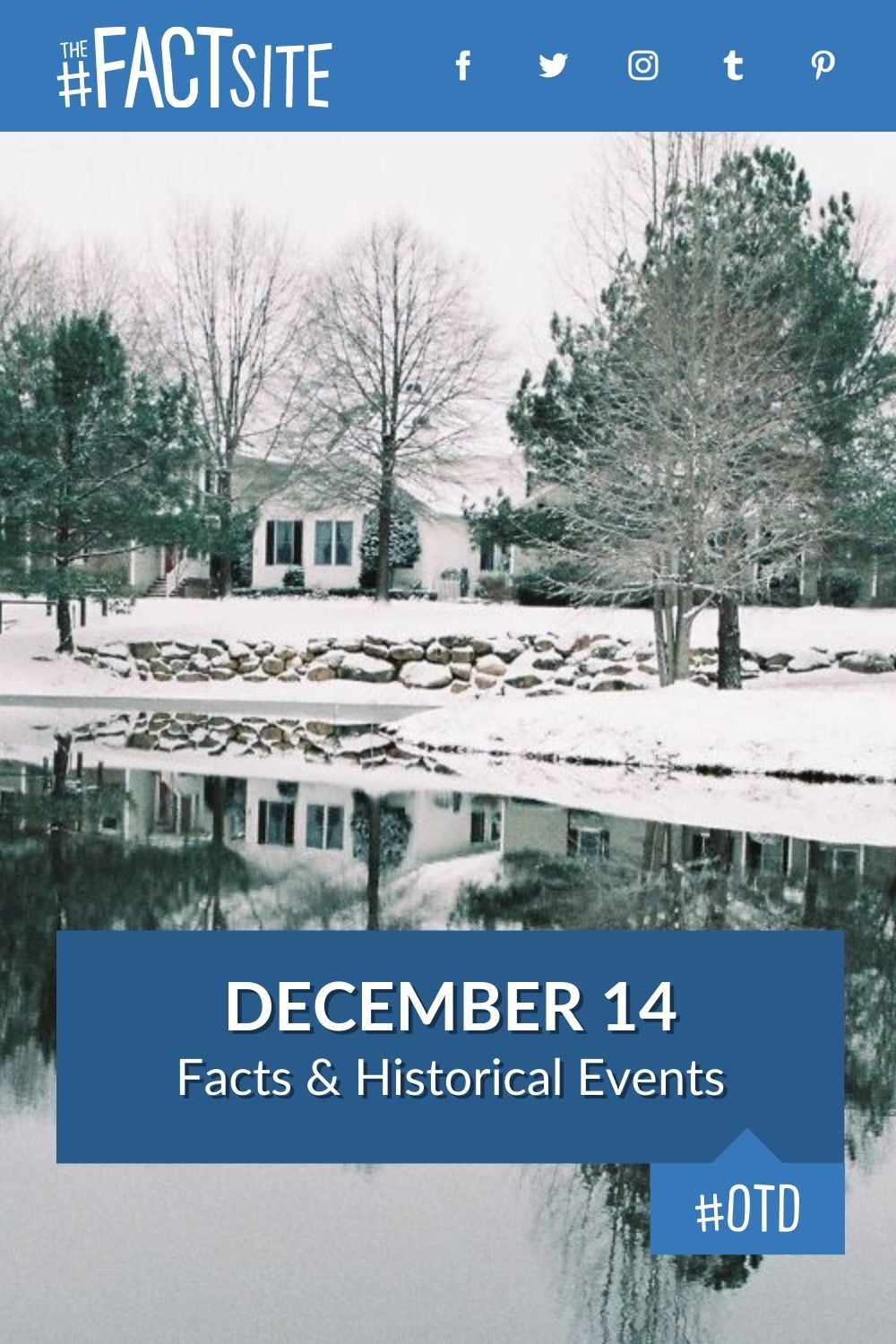 Facts & Historic Events That Happened on December 14
