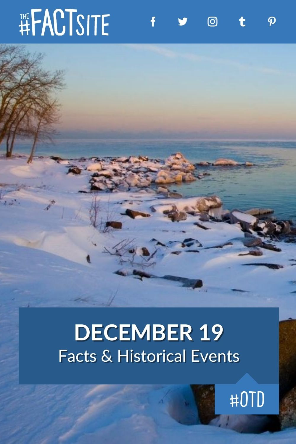 Facts & Historic Events That Happened on December 19