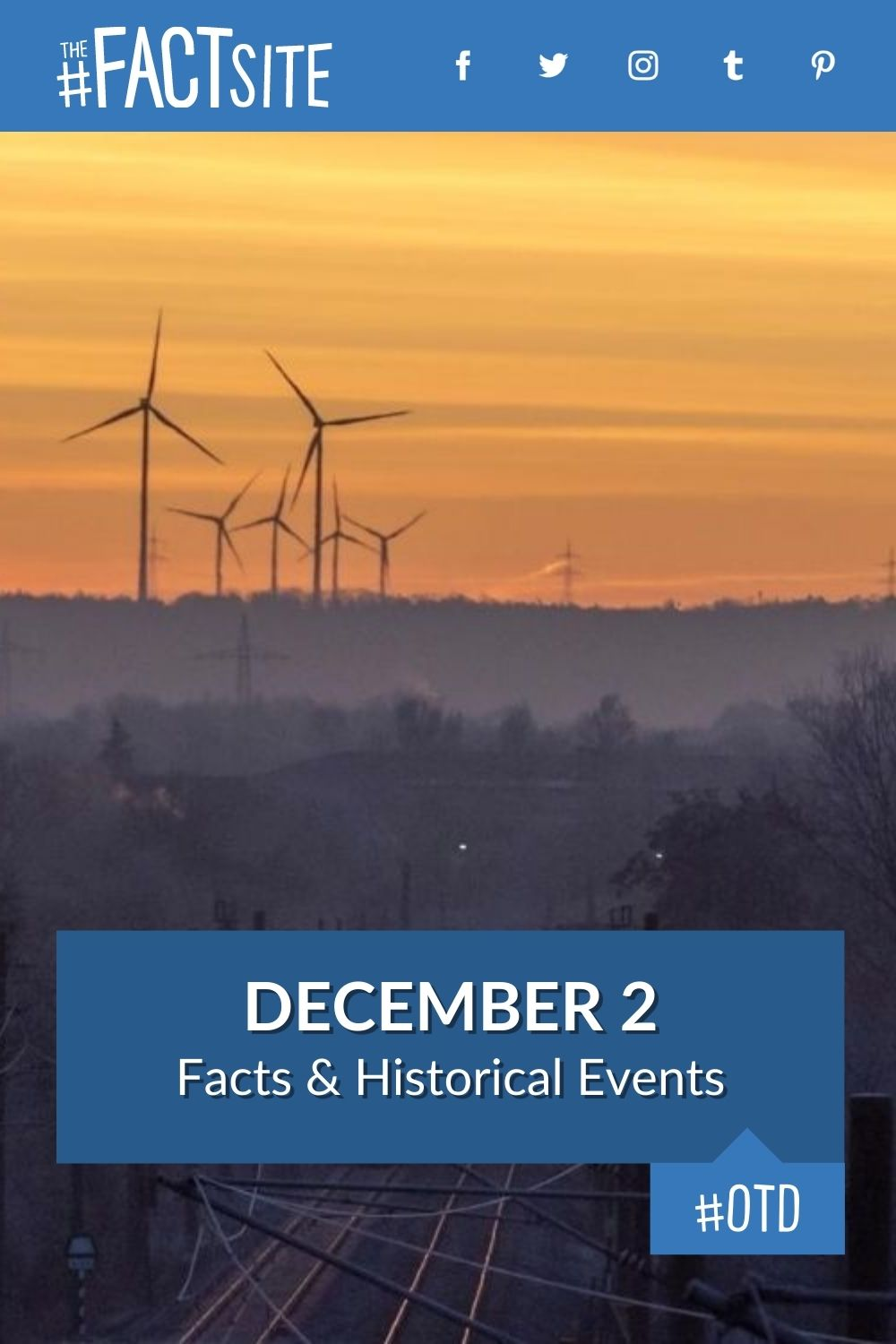 Facts & Historic Events That Happened on December 2