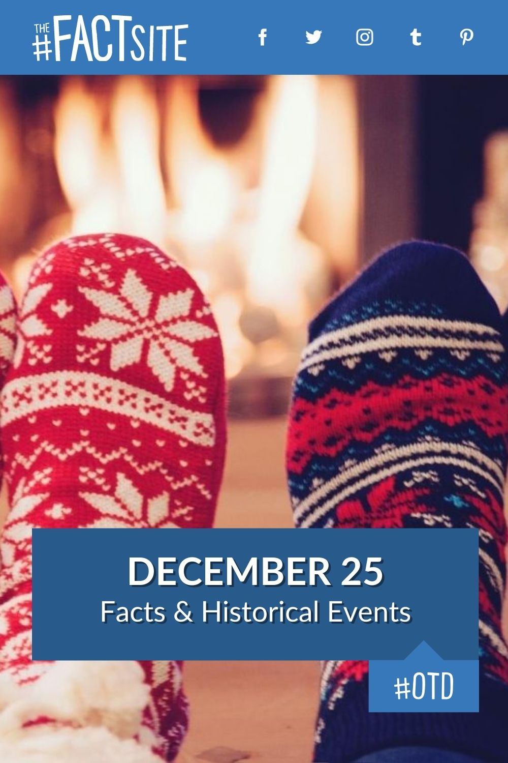 Facts & Historic Events That Happened on December 25