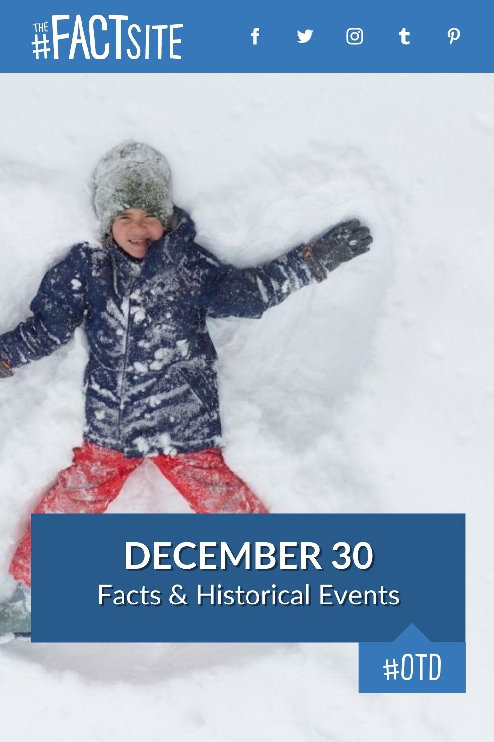 Facts & Historic Events That Happened on December 30